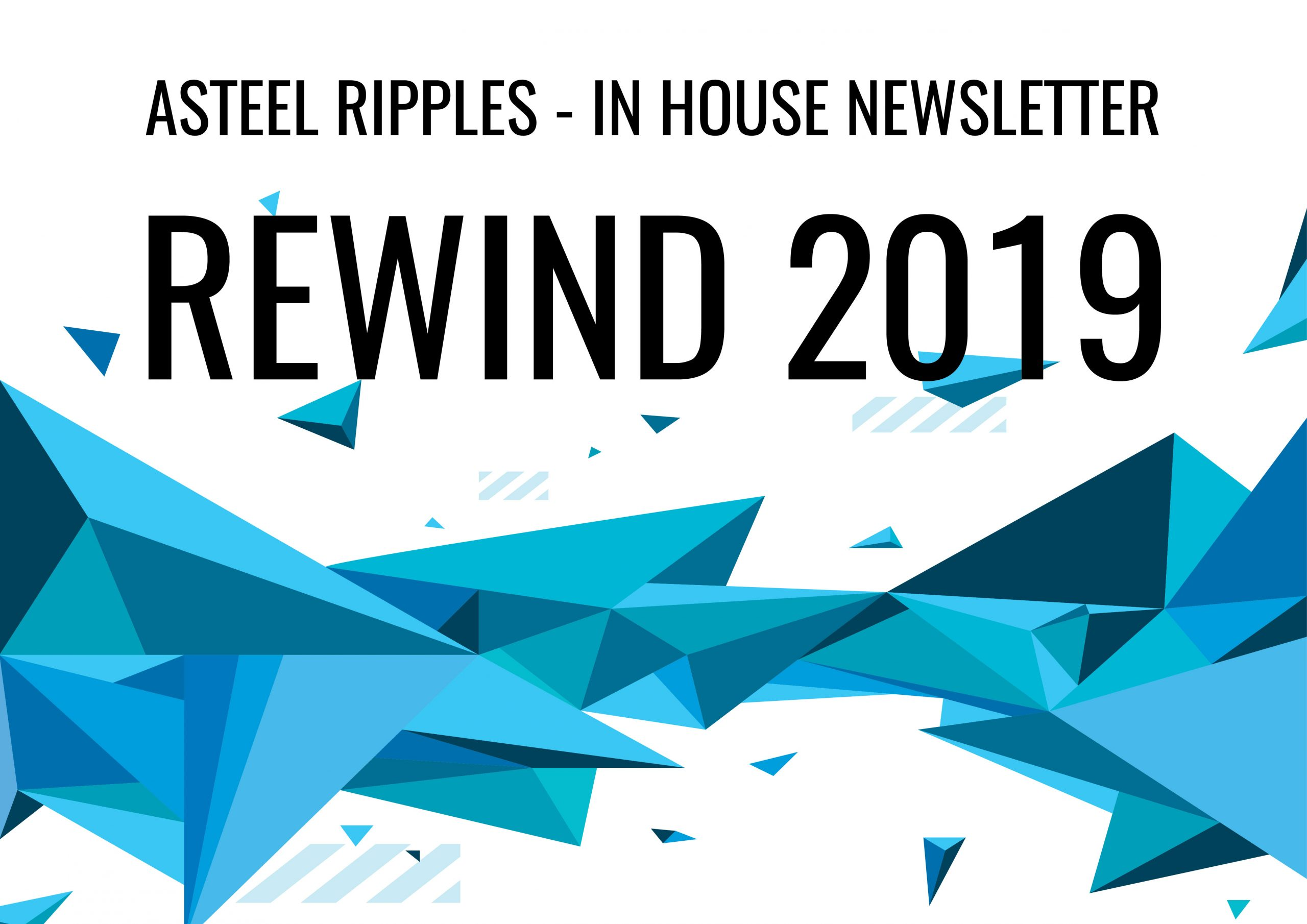 ASTEEL Ripples 2.0 - Rewind 2019